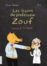 Les leçons du professeur Zouf (Leçon 2)