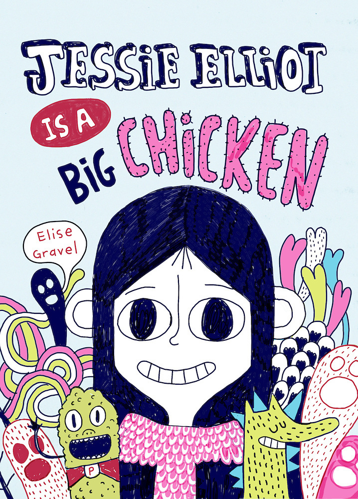 Jessie Elliot is a big chicken