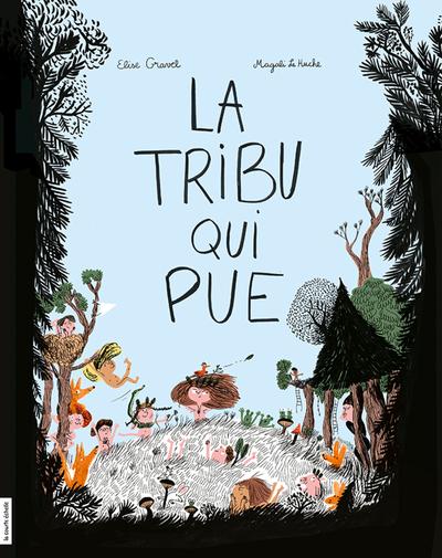 La tribu qui pue (édition québécoise)