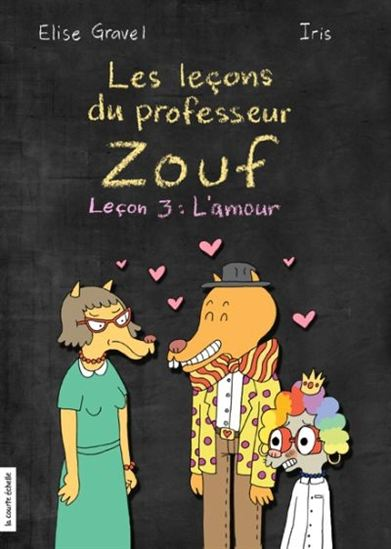 PROFESSEUR ZOUF: L'AMOUR